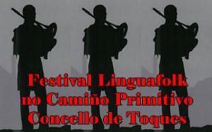 Festival Linguafolk no camiño primitivo do Concello de Toques