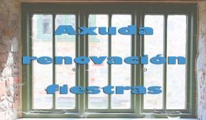 axuda-renovación-fiestras